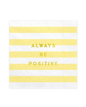 Always Be Positive Servietter