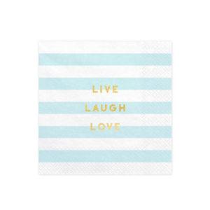 Live Laugh Love Servietter